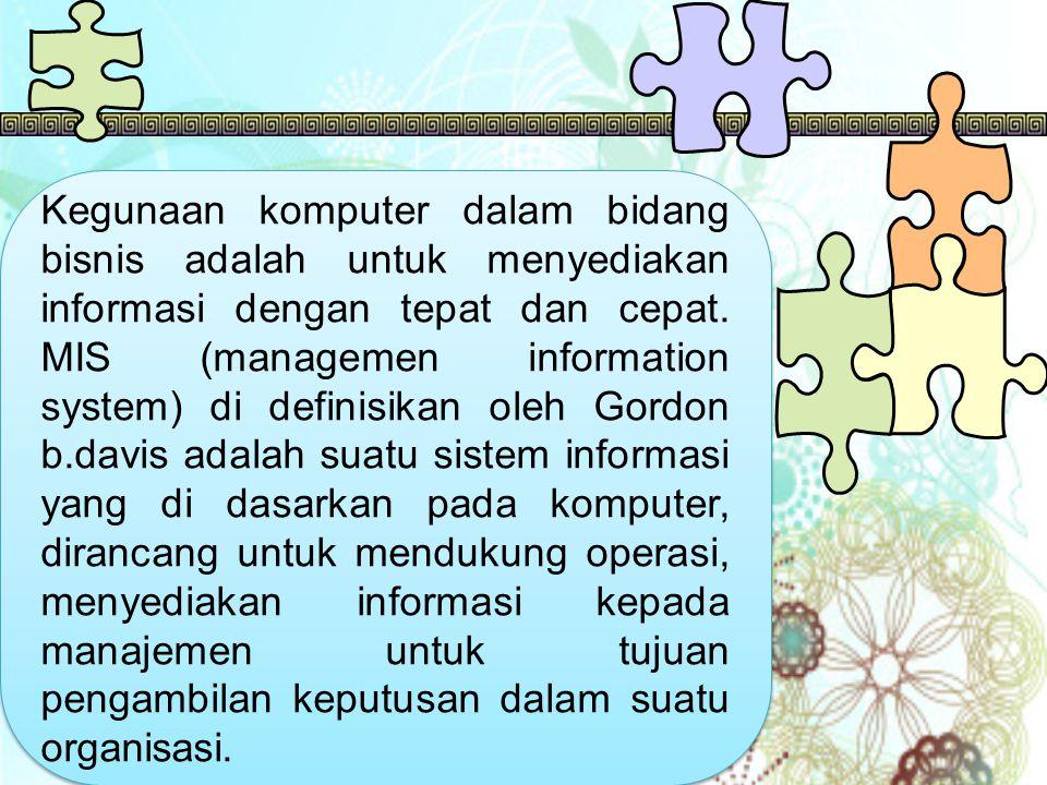 Peran aplikasi KOMPUTER DI BIDANG BISNIS dan kantor
