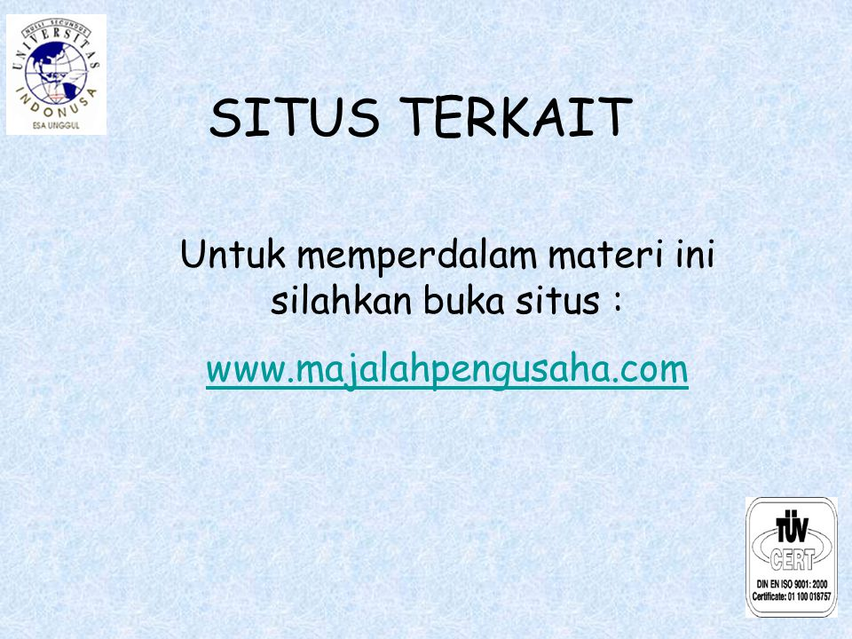 MAKALAH TERKAIT Makalah yang terkait dengan topik ini dapat dibaca di : http://www.indonusa.ac.id Judul makalah : Kewirausahaan