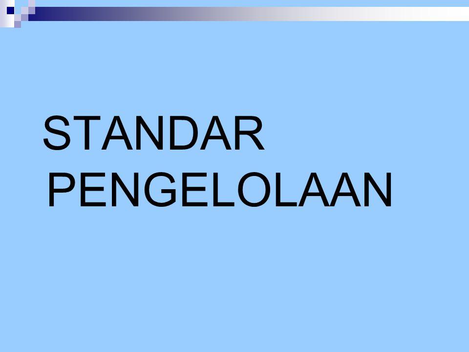 STANDAR PENGELOLAAN