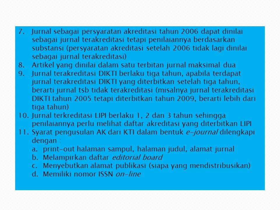 LAIN-LAIN 4.Versi on line dari jurnal cetak harus memiliki ISSN yang berbeda 5.