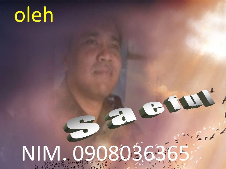 oleh NIM. 0908036365