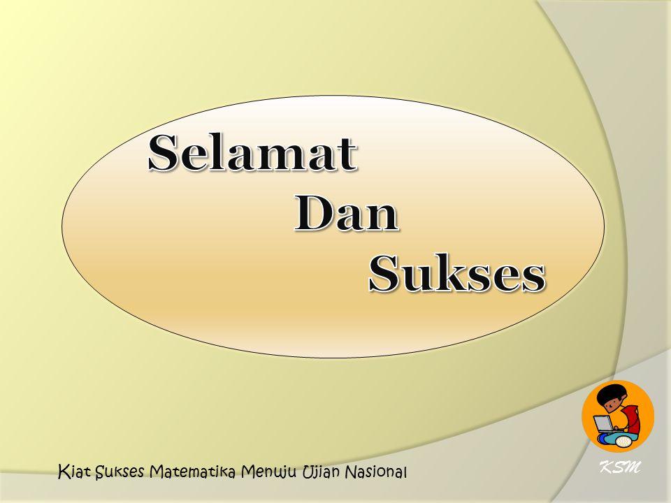 KSM K iat Sukses Matematika Menuju Ujian Nasional