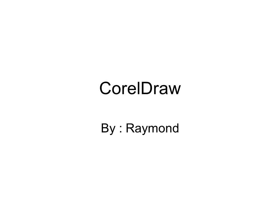 CorelDraw By : Raymond