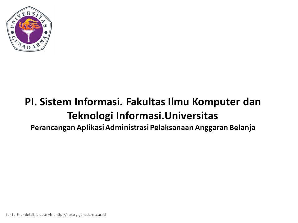 Abstrak ABSTRAK Riduan HP Tampubolon, 18106014 Perancangan Aplikasi Administrasi Pelaksanaan Anggaran Belanja PI.