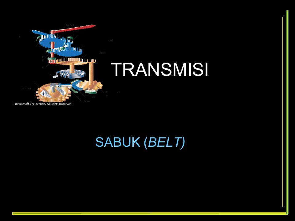 TRANSMISI SABUK (BELT)