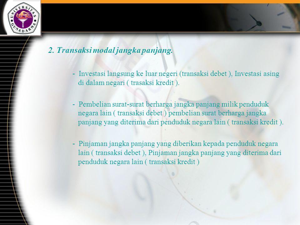 2.Transaksi modal jangka panjang.