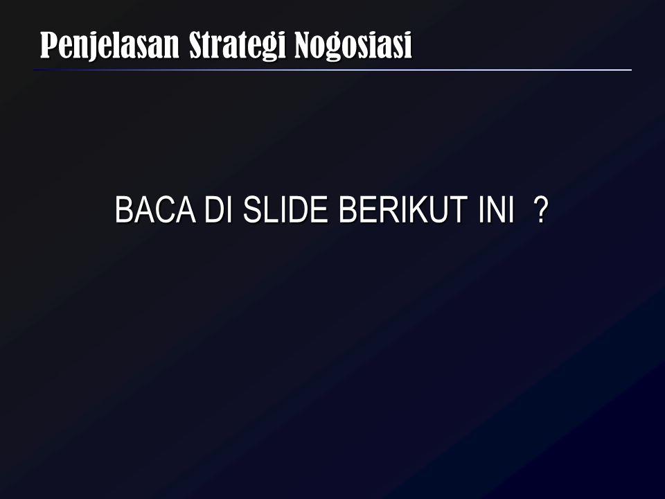 Penjelasan Strategi Nogosiasi BACA DI SLIDE BERIKUT INI ?
