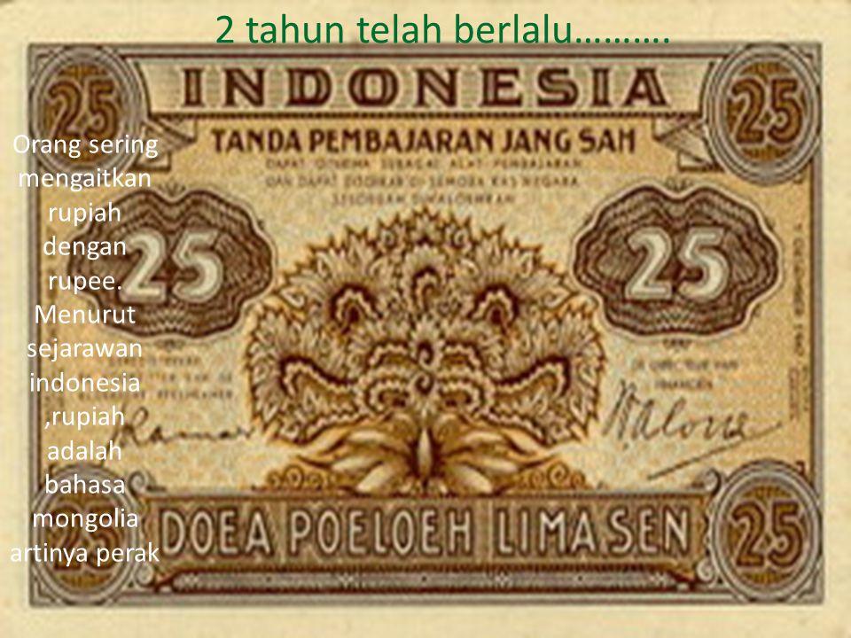 Pada awal kemerdekaan indonesia menggunakan ORI disahkan 30 oktober 1946. 1 windu t'lah berlalu