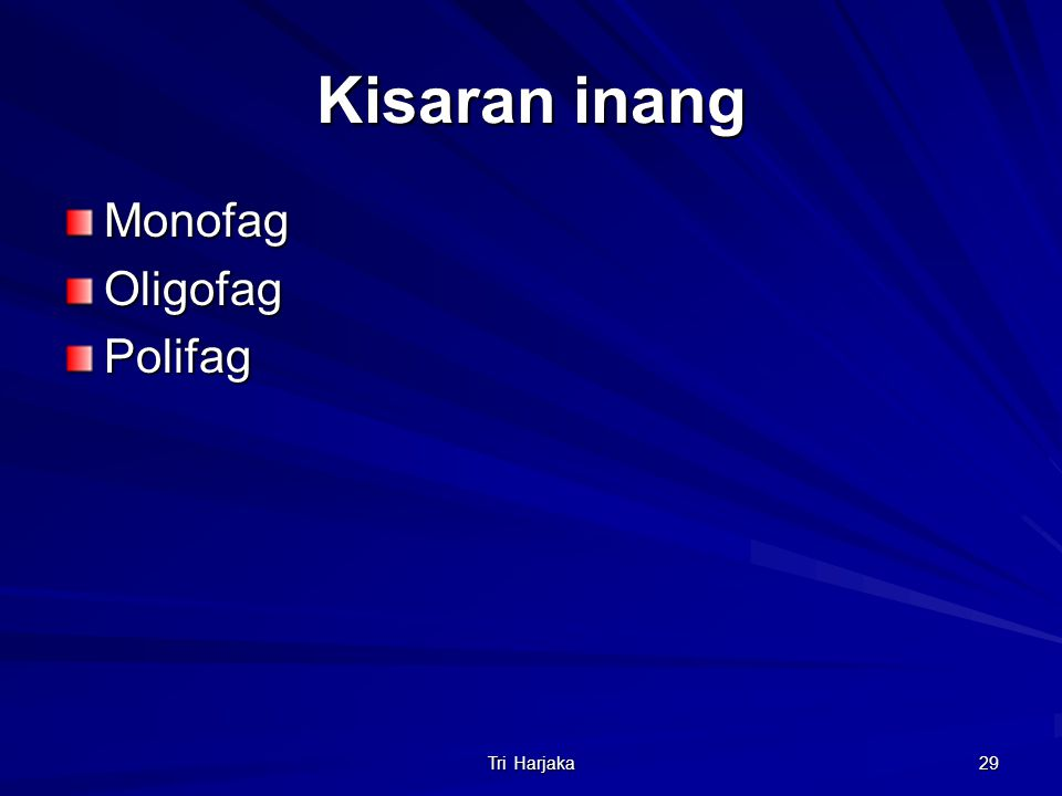 Tri Harjaka 29 Kisaran inang MonofagOligofagPolifag