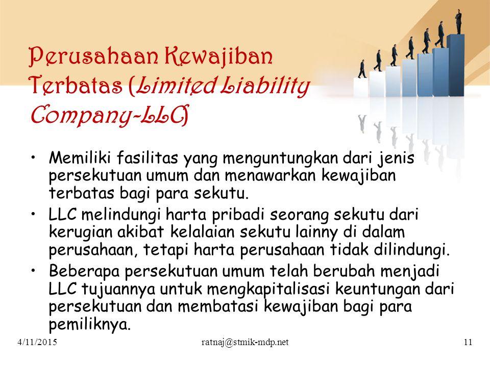 Perusahaan Kewajiban Terbatas (Limited Liability Company-LLC) Memiliki fasilitas yang menguntungkan dari jenis persekutuan umum dan menawarkan kewajib