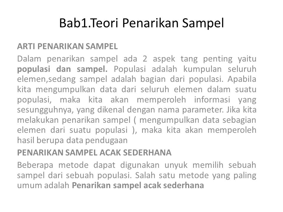 Bab1.Teori Penarikan Sampel ARTI PENARIKAN SAMPEL Dalam penarikan sampel ada 2 aspek tang penting yaitu populasi dan sampel.