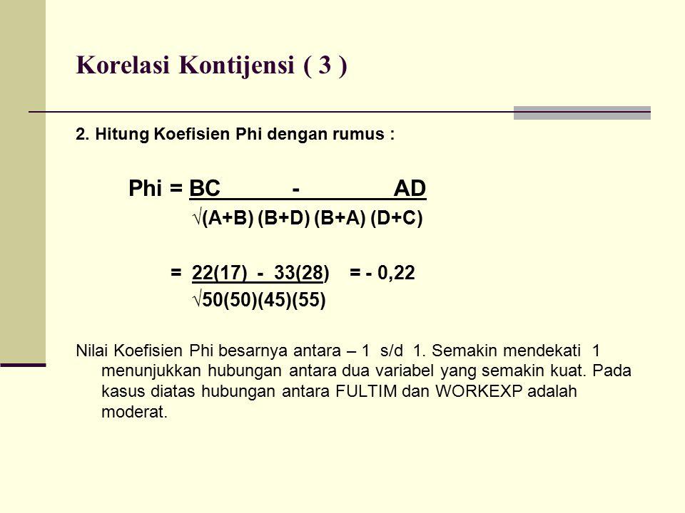 Korelasi Kontijensi ( 3 ) 2.