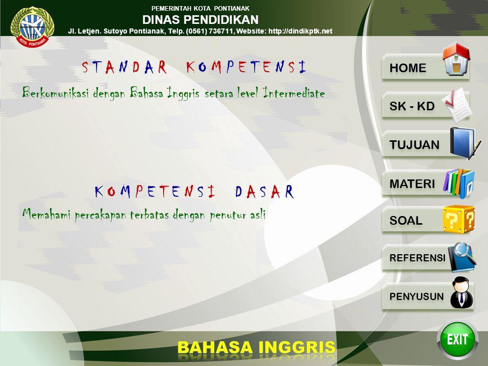 PEMERINTAH KOTA PONTIANAK DINAS PENDIDIKAN Jl. Letjen. Sutoyo Pontianak, Telp. (0561) 736711, Website: http://dindikptk.net MAKING A COMPLAINT