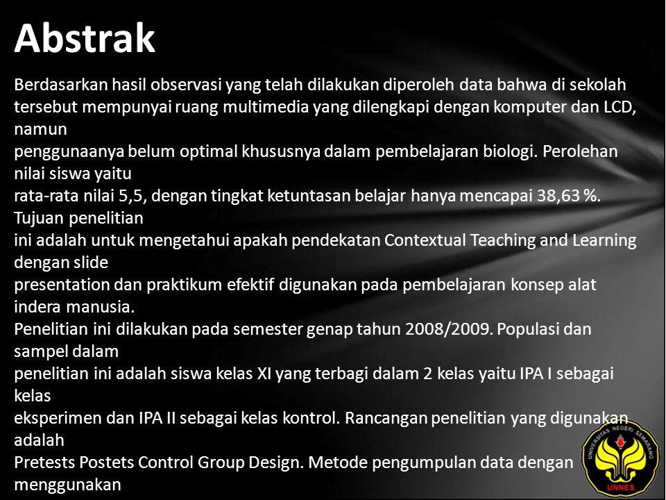 Abstrak Berdasarkan hasil observasi yang telah dilakukan diperoleh data bahwa di sekolah tersebut mempunyai ruang multimedia yang dilengkapi dengan ko