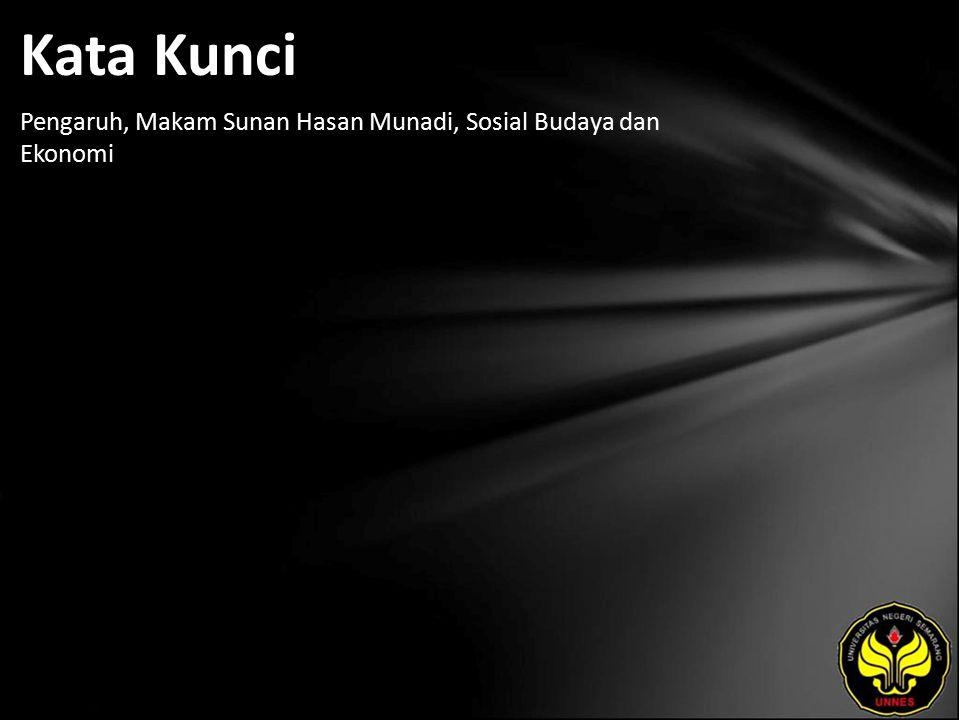 Kata Kunci Pengaruh, Makam Sunan Hasan Munadi, Sosial Budaya dan Ekonomi