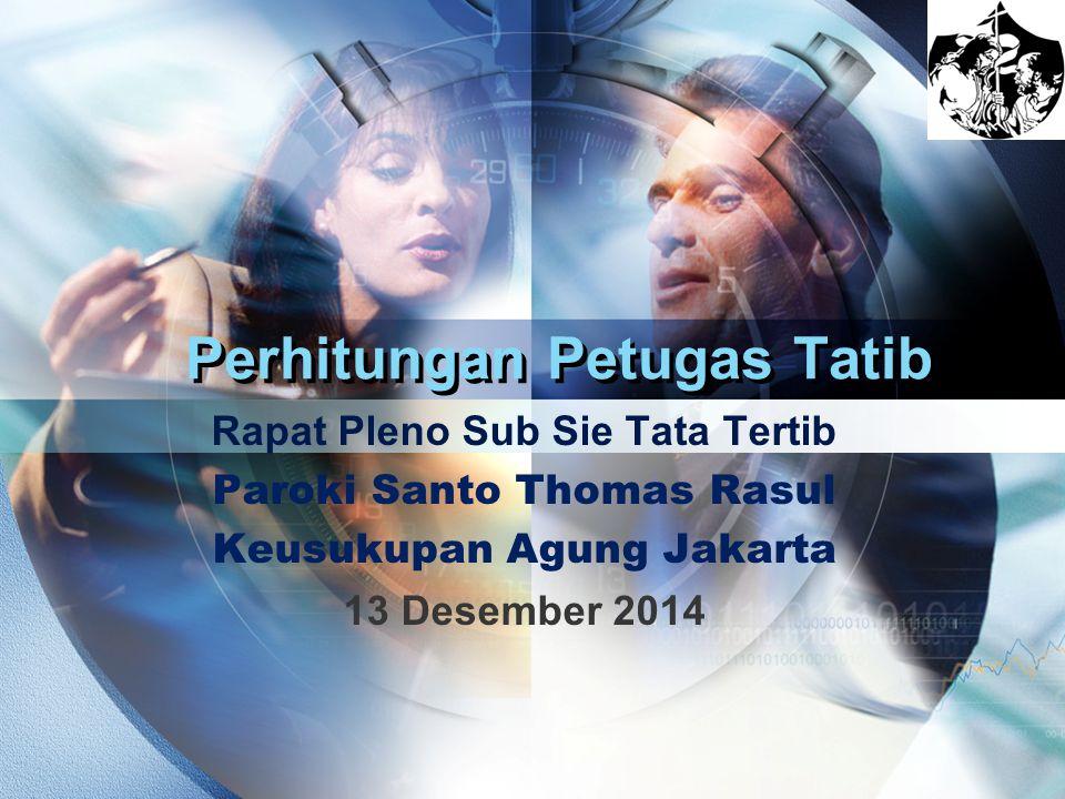 LOGO Perhitungan Petugas Tatib Rapat Pleno Sub Sie Tata Tertib Paroki Santo Thomas Rasul Keusukupan Agung Jakarta 13 Desember 2014