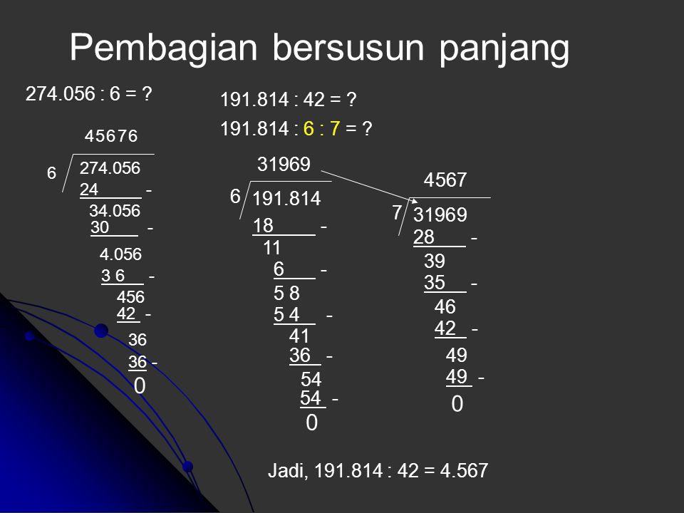 12345 678 x 8.369.910 1+2+3+4+5 = 15 1+5 = 6 6+7+8 = 21 2+1 = 3 x 18 1+8 = 9 8+3+6+9+9+1+0 = 36 3+6 = 9 Koreksi Hasil Kali harus sama !! Contoh :