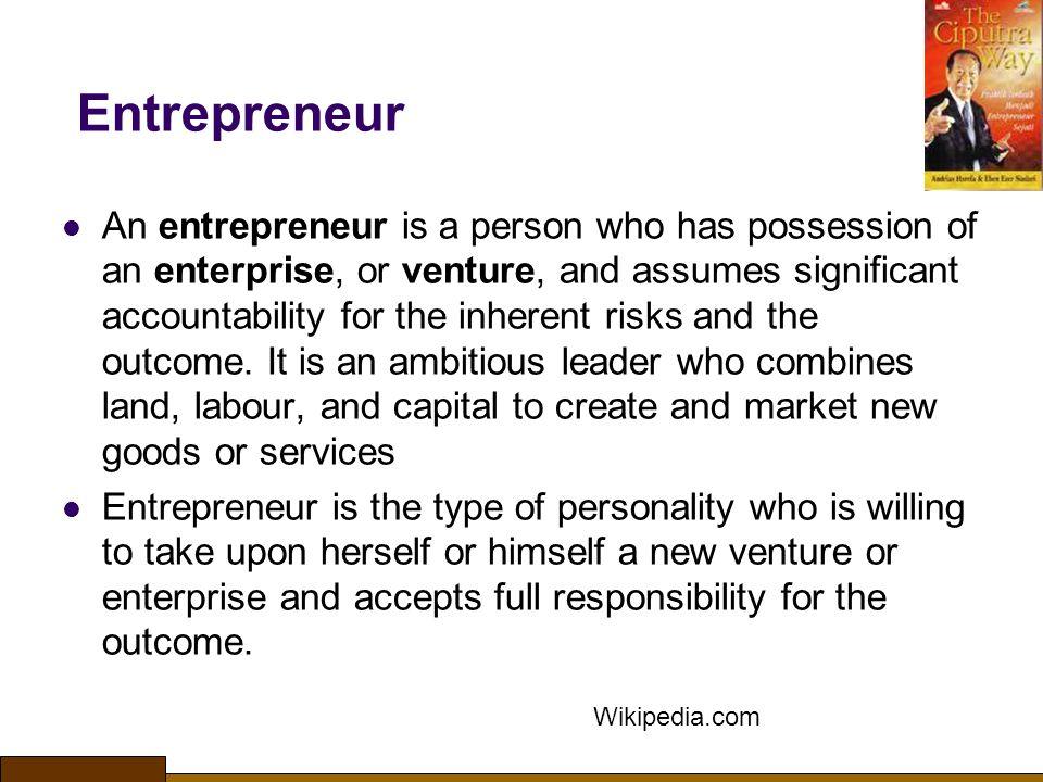 Ciri Excellent Entrepreneur: 1.Berani mengambil resiko 2.