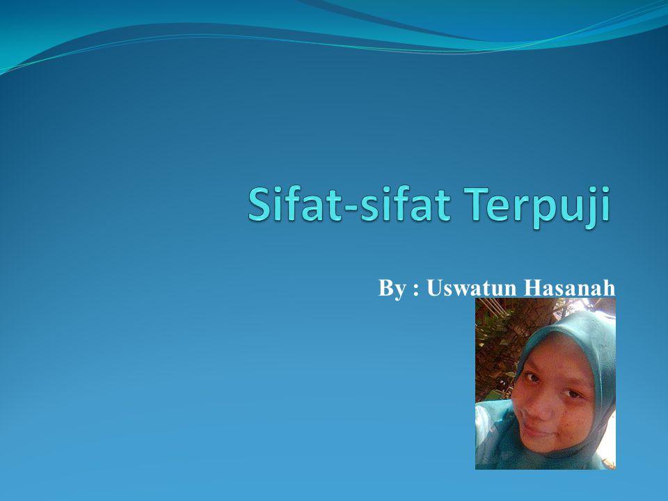 By : Uswatun Hasanah