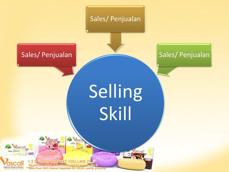 Selling Skill Sales/ Penjualan