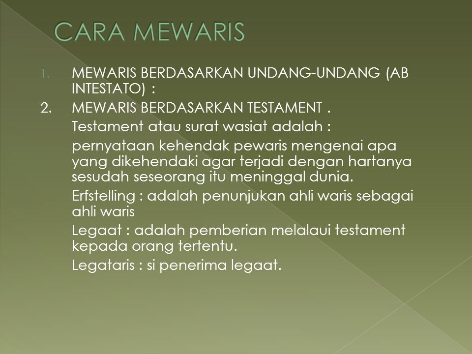 1.MEWARIS BERDASARKAN UNDANG-UNDANG (AB INTESTATO) : 2.