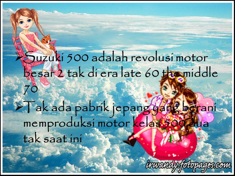 Suzuki 500 OLEH : Veni Arif Agustin (08610059)