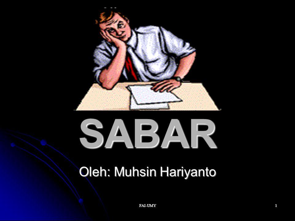 FAI-UMY1 SABAR Oleh: Muhsin Hariyanto