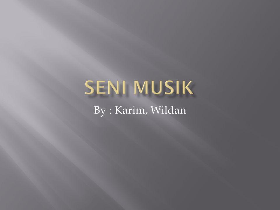 By : Karim, Wildan