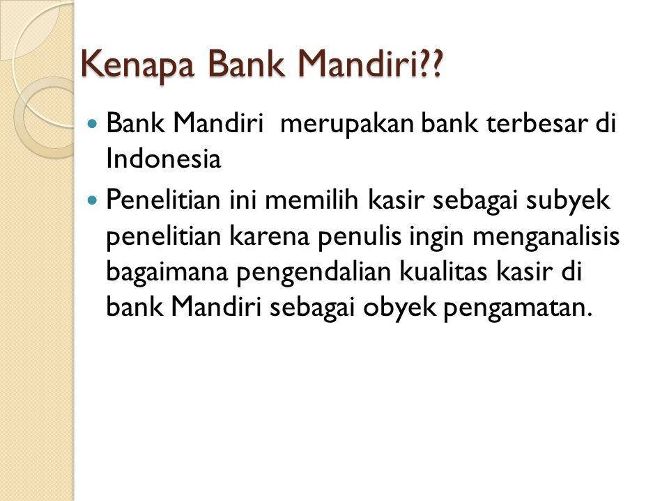 Kenapa Bank Mandiri .