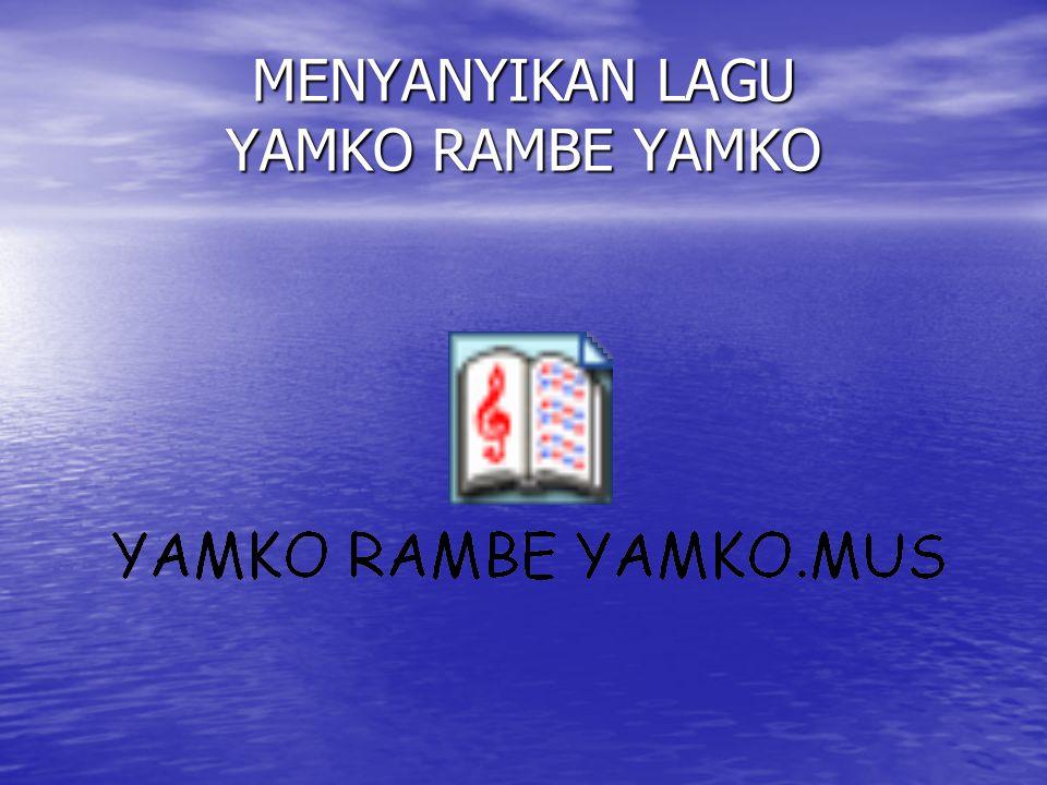 CONTOH LAGU-LAGU PAPUA Apuse Apuse Yamko Rambe Yamko Yamko Rambe Yamko
