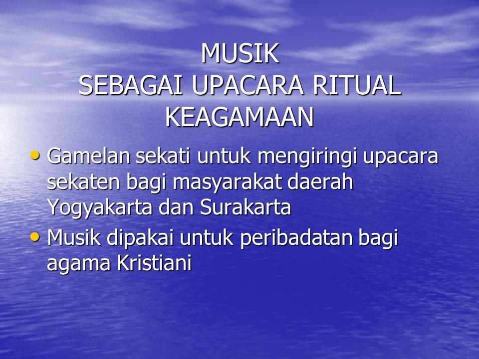 MUSIK SEBAGAI HIBURAN Dapat memuaskan serta menghibur seseorang apabila mendengarkan lagu Dapat memuaskan serta menghibur seseorang apabila mendengarkan lagu
