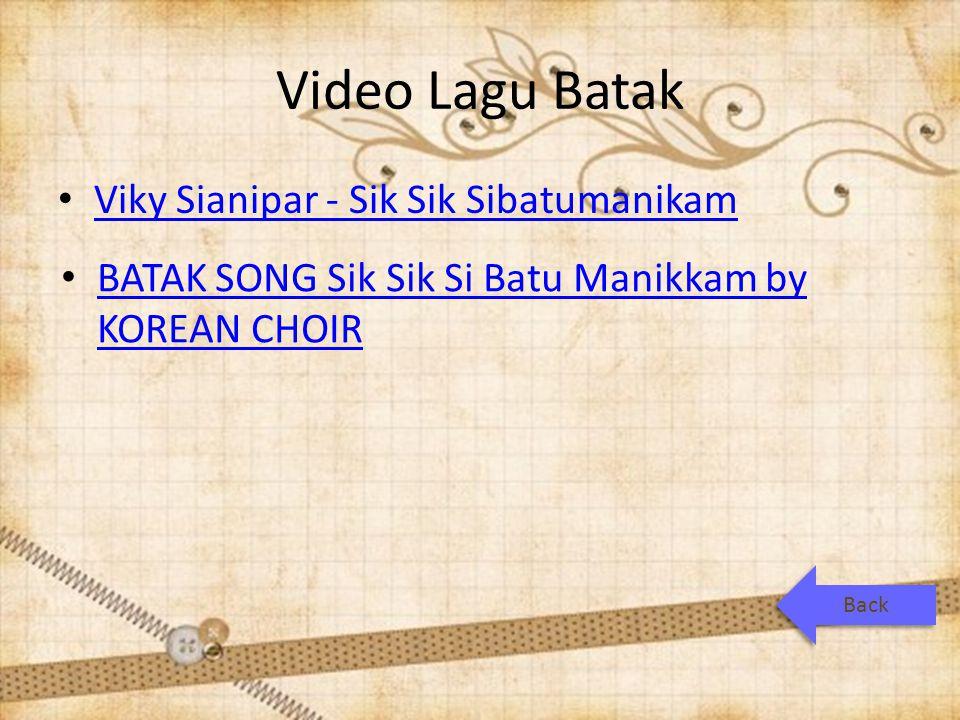 Video Lagu Batak Viky Sianipar - Sik Sik Sibatumanikam BATAK SONG Sik Sik Si Batu Manikkam by KOREAN CHOIR BATAK SONG Sik Sik Si Batu Manikkam by KOREAN CHOIR Back