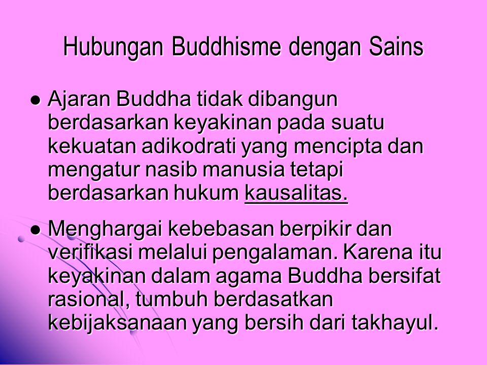 Ajaran Buddha tidak dibangun berdasarkan keyakinan pada suatu kekuatan adikodrati yang mencipta dan mengatur nasib manusia tetapi berdasarkan hukum ka