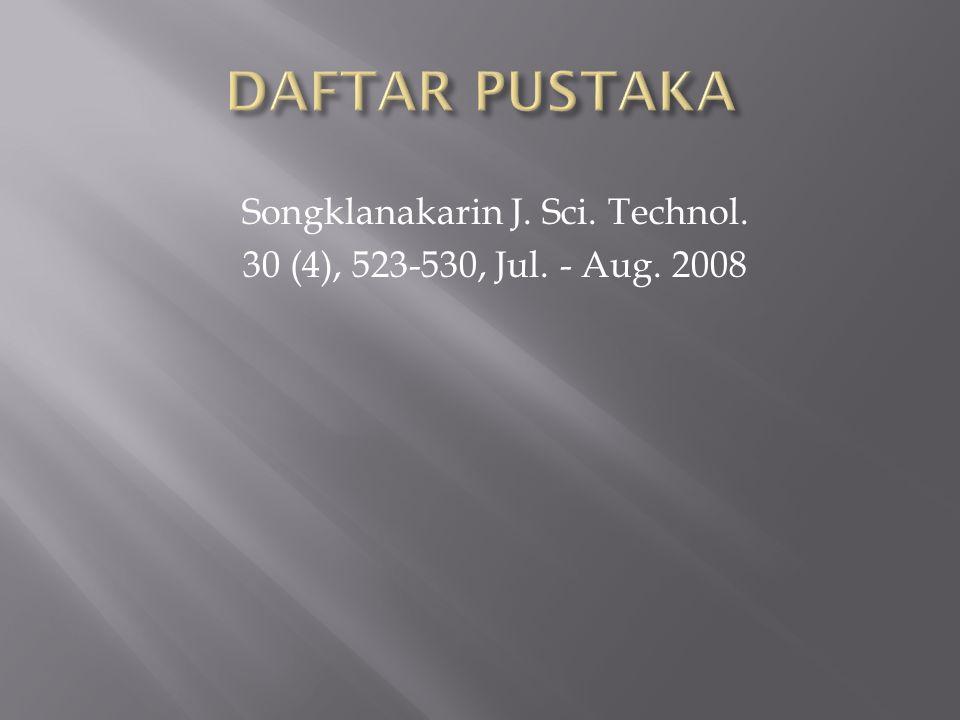 Songklanakarin J. Sci. Technol. 30 (4), 523-530, Jul. - Aug. 2008
