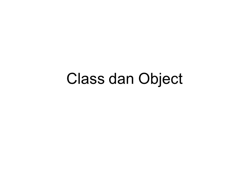Class dan Object