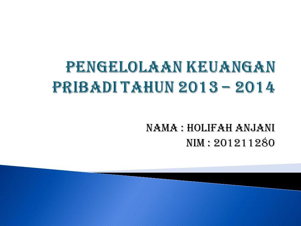 Nama : Holifah Anjani Nim : 201211280
