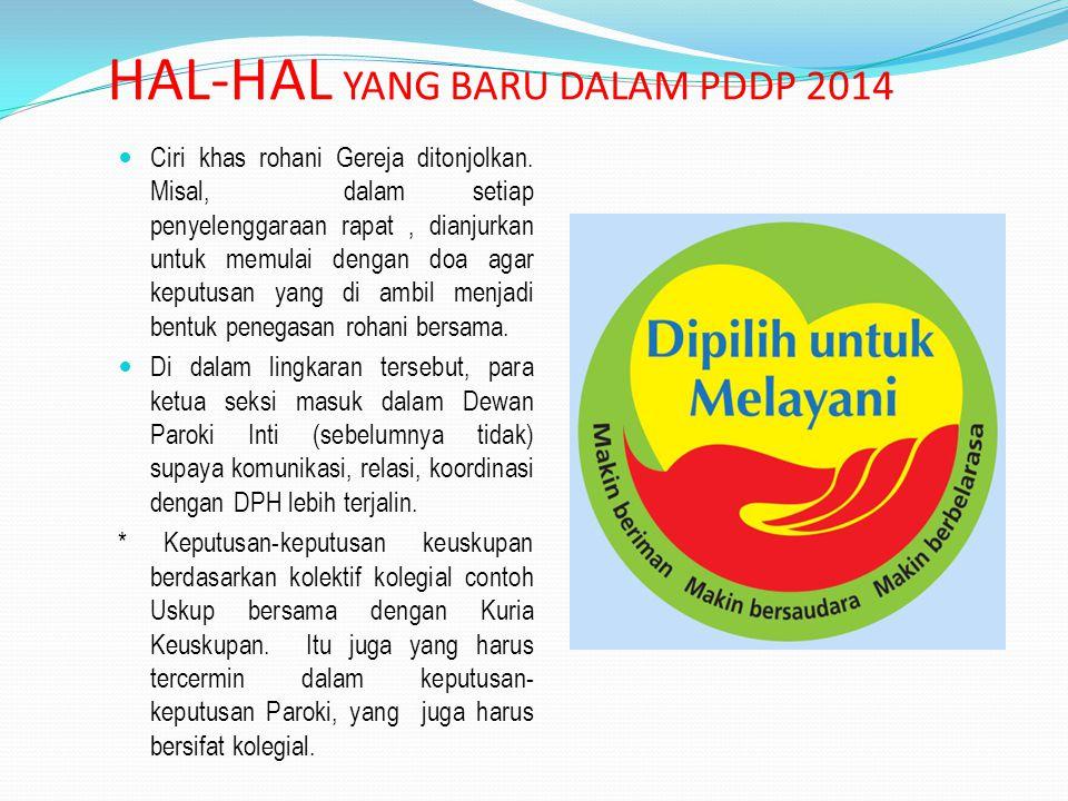 HAL-HAL YANG BARU DALAM PDDP 2014 Organigram berbentuk melingkar dan menyatu.