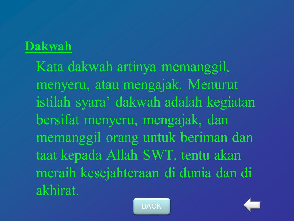 Tablig Kata tablig artinya menyampaikan. Menurut istilah, tablig adalah menyampaikan ajaran-ajaran (Islam) yang diterima dari Allah SWT kepada umat ma