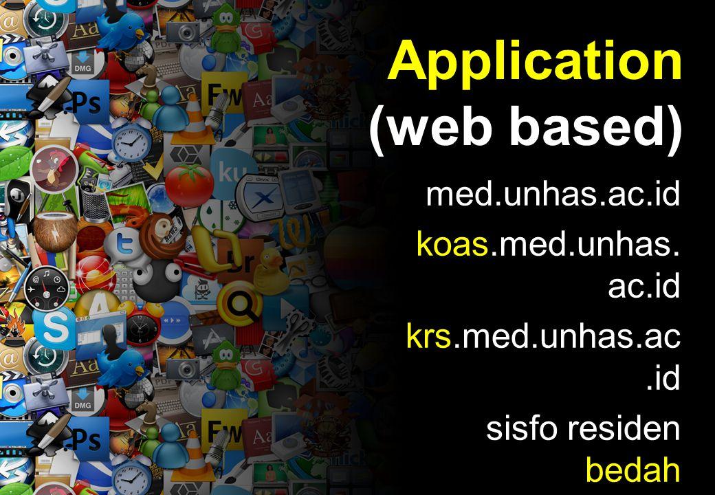Application (web based) med.unhas.ac.id koas.med.unhas.