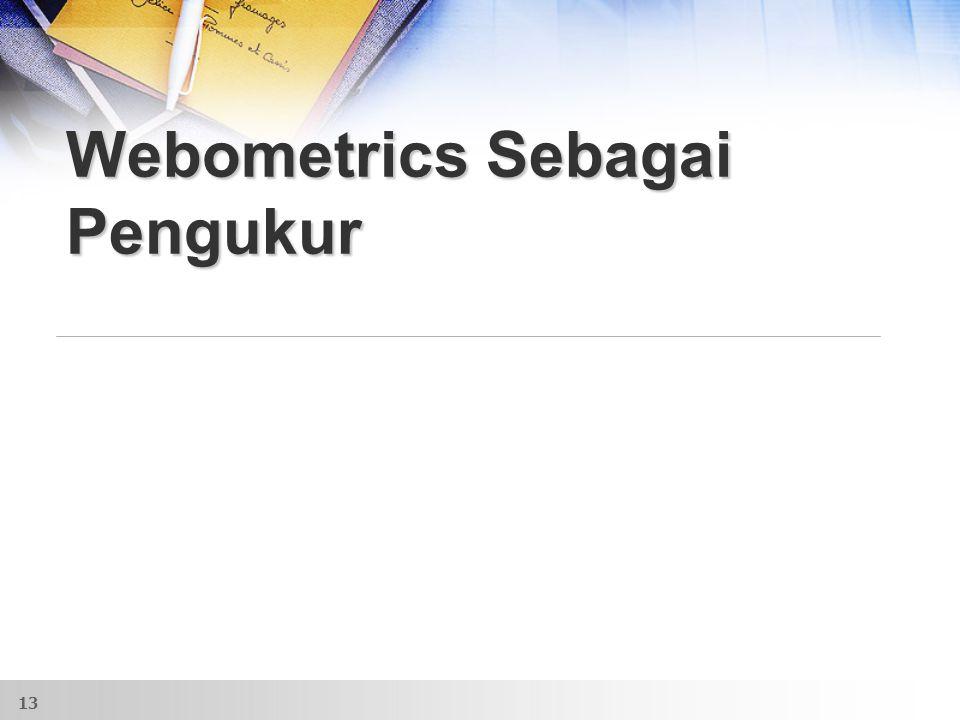 Webometrics Sebagai Pengukur 13