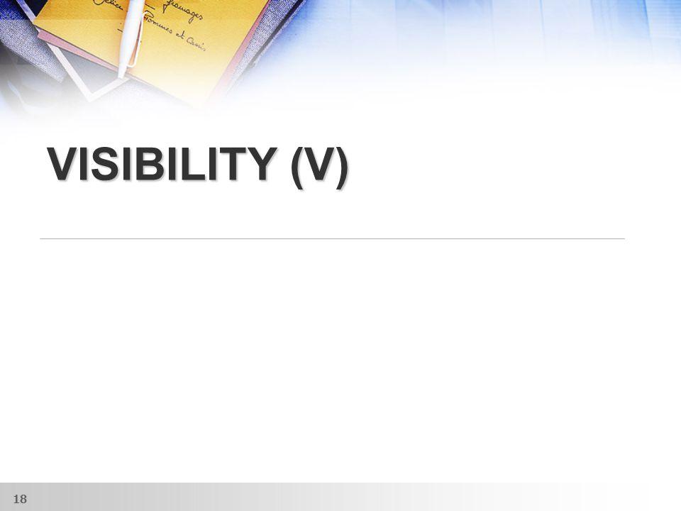 VISIBILITY (V) 18