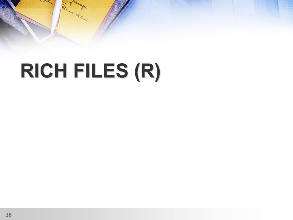 RICH FILES (R) 38