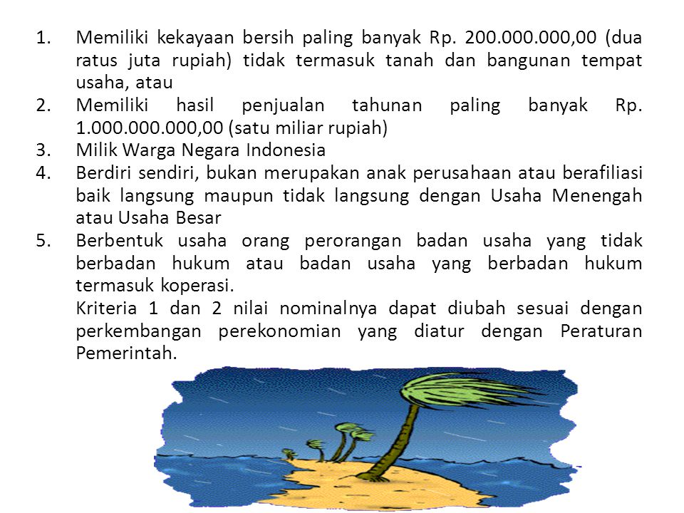 1.Memiliki kekayaan bersih paling banyak Rp.