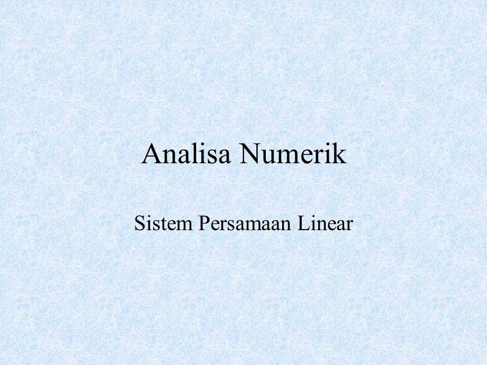 Analisa Numerik Sistem Persamaan Linear