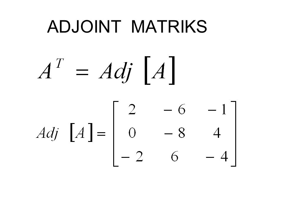 ADJOINT MATRIKS