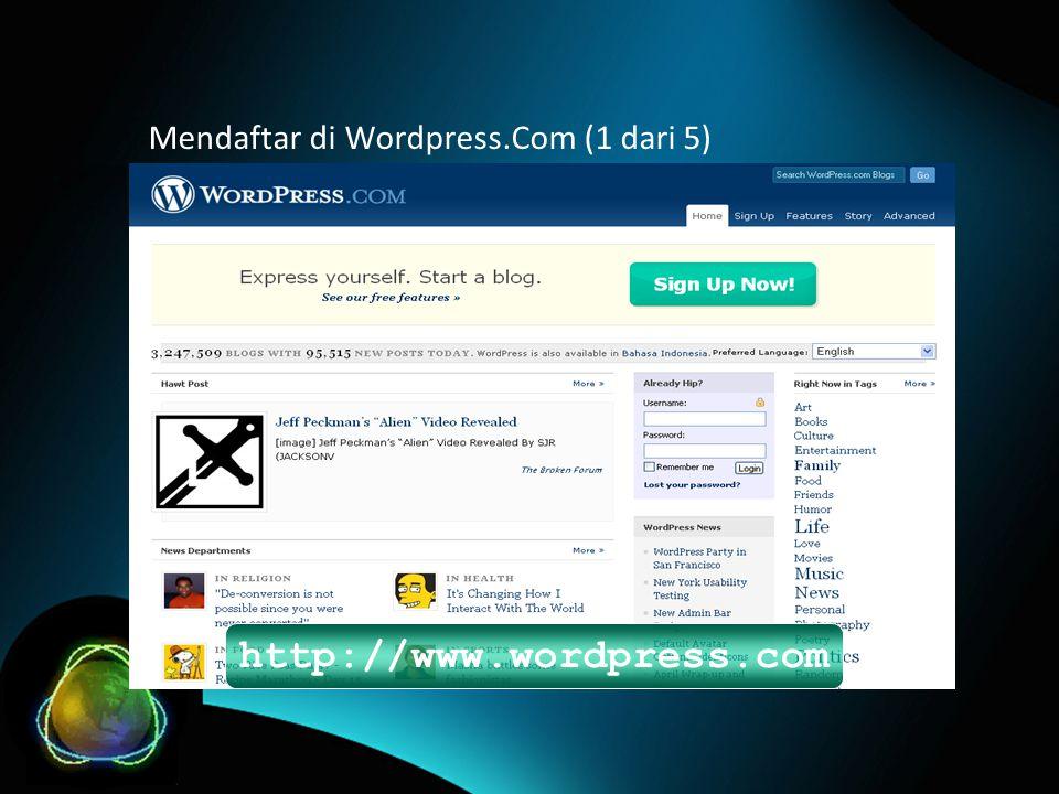 Mendaftar di Wordpress.Com (1 dari 5) http://www.wordpress.com