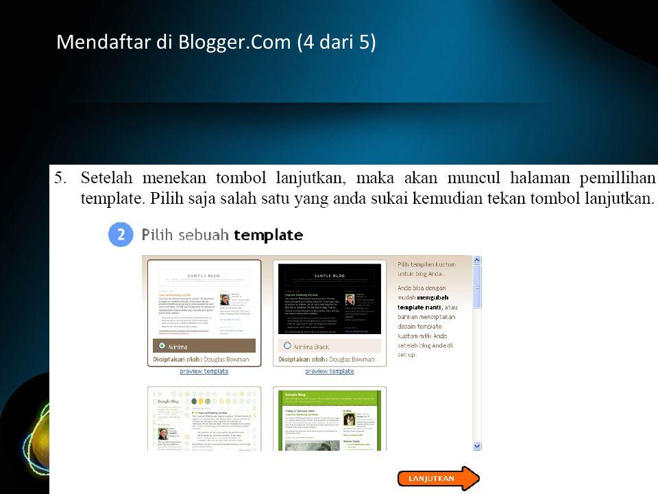 Mendaftar di Blogger.Com (4 dari 5)