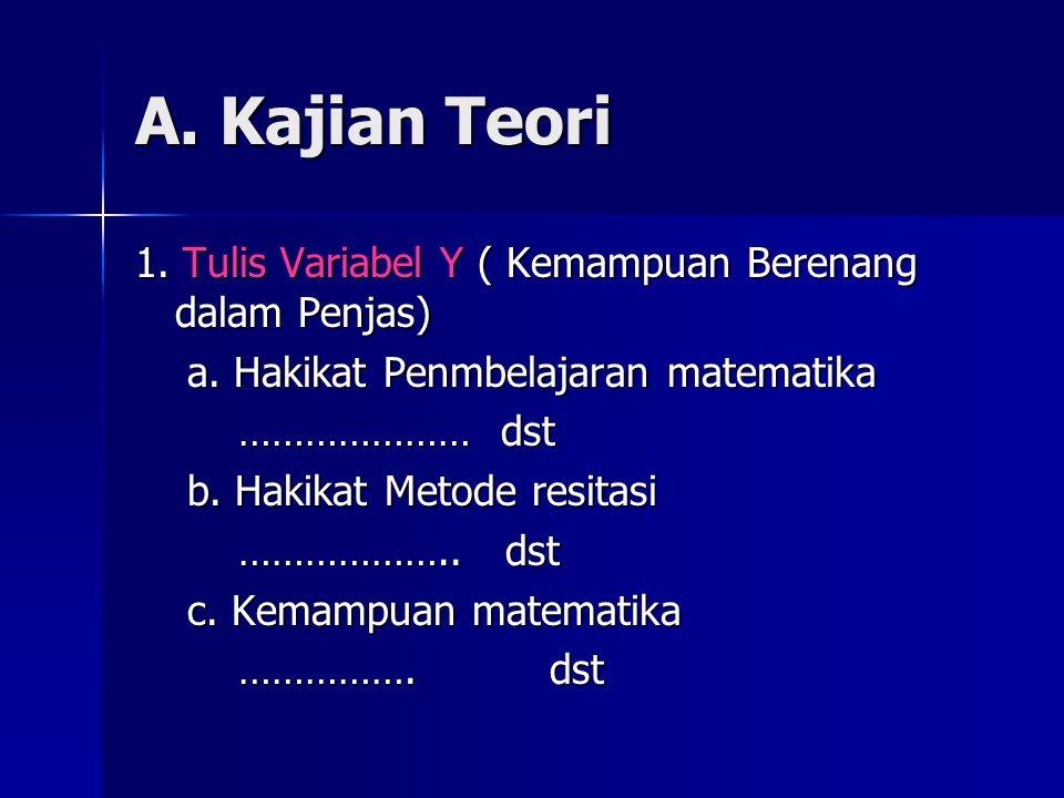 A.Kajian Teori 1. Tulis Variabel Y ( Kemampuan Berenang dalam Penjas) a.