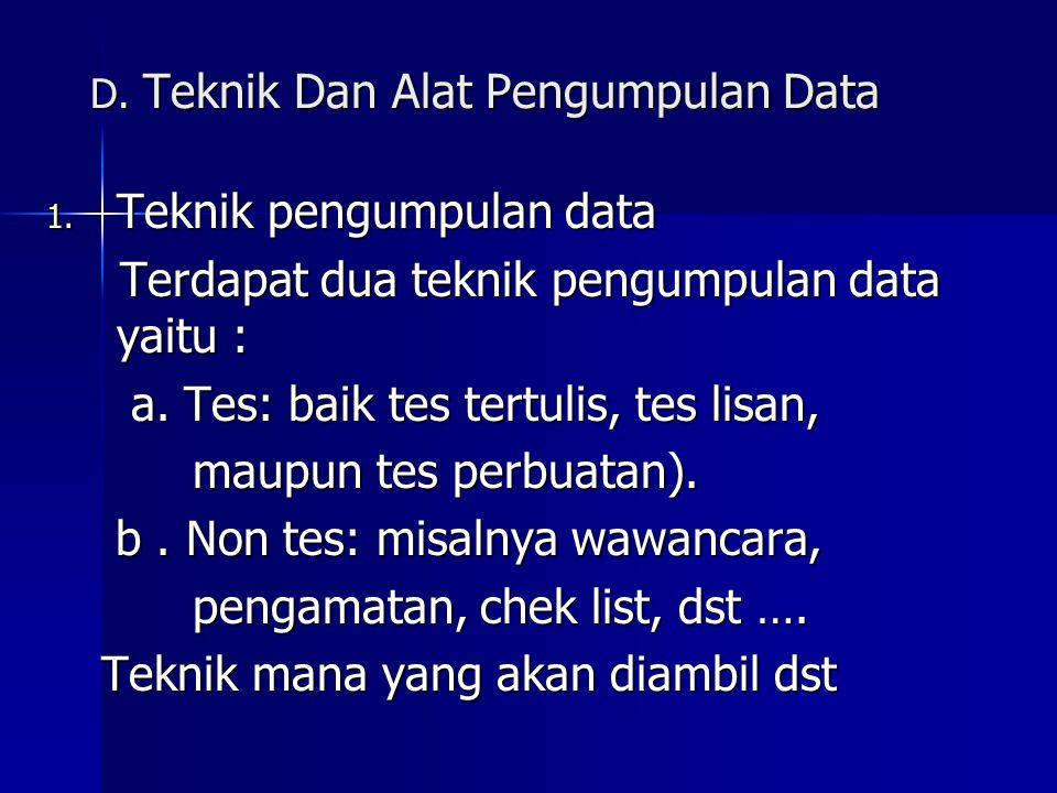 D.Teknik Dan Alat Pengumpulan Data 1.