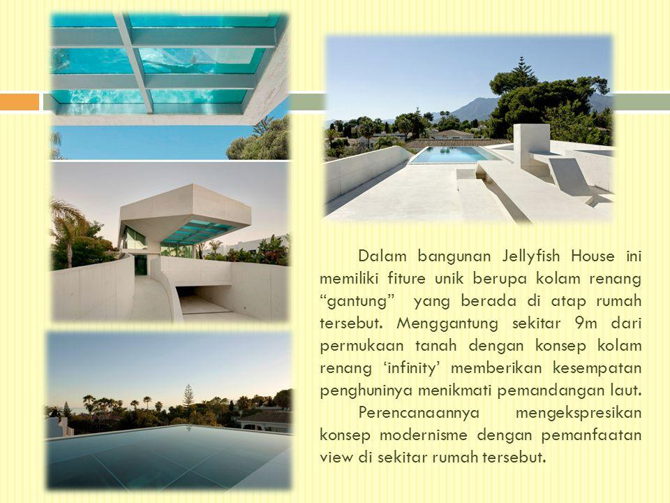 """Dalam bangunan Jellyfish House ini memiliki fiture unik berupa kolam renang """"gantung"""" yang berada di atap rumah tersebut. Menggantung sekitar 9m dari"""